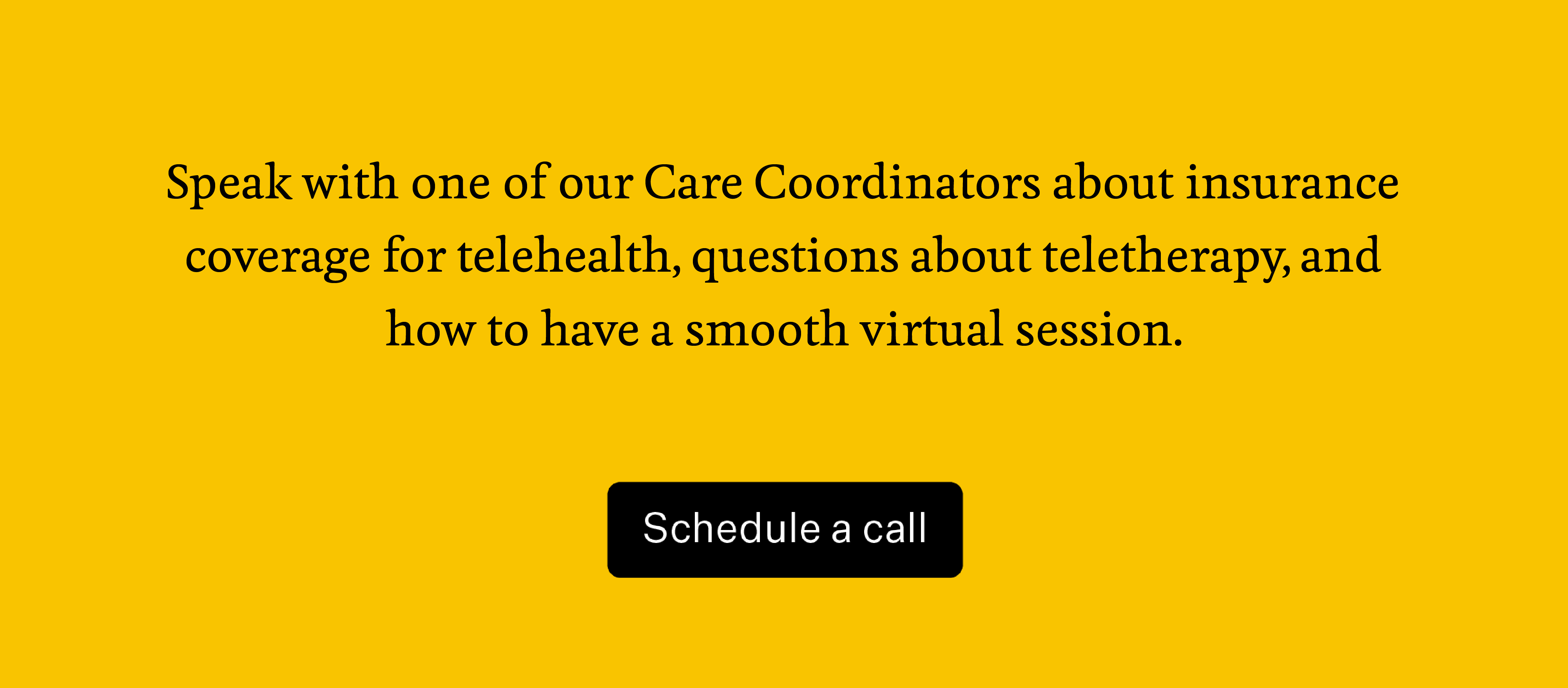Click here to speak with a Care Coordinator